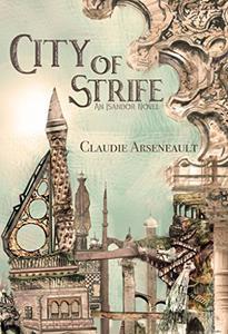 City of Strife: (An Isandor Novel)