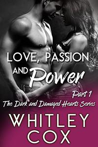 Love, Passion and Power: Part 1