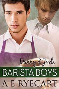 Danny & Jude: Barista Boys Contemporary Gay Romance