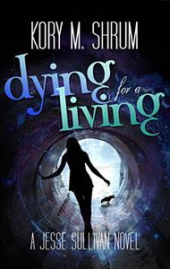 Dying for a Living