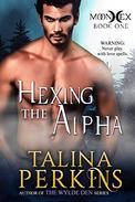 Hexing The Alpha: A Paranormal Werewolf Romance