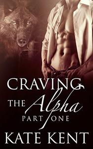 Craving the Alpha: Part One
