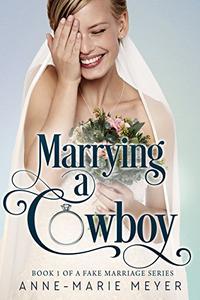 Marrying a Cowboy