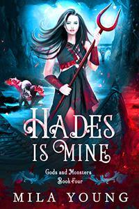 Hades Is Mine: Paranormal Romance