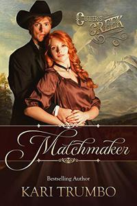 Matchmaker: A Cutter's Creek Novelette
