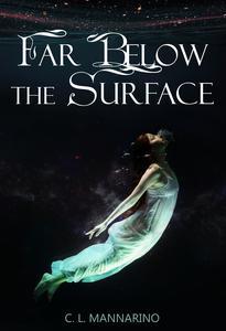 Far Below the Surface