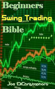 Beginners Swing Trading Bible