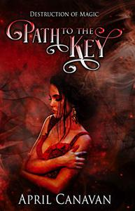 Path to the Key: Paranormal Romance with a Twist