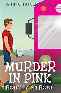 Murder in Pink: A Ghostly Hitchhiker cozy mystery