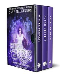 Kilts and Kisses: A Paranormal Reverse Harem Starter Collection