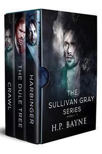 The Sullivan Gray Series Box Set 1