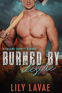 Burned by Desire