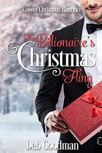 The Billionaire's Christmas Fling: A Sweet Christmas Novella