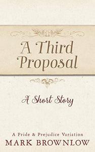A Third Proposal: A Short Story