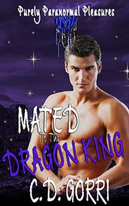 Mated To The Dragon King: Purely Paranormal Pleasures