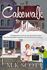 Cakewalk to Murder