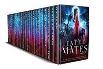 Fated Mates: A Limited Edition Collection of Paranormal Romance and Reverse Harem Shifter Novels