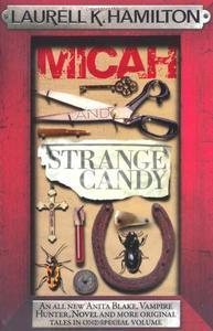 Micah & Strange Candy
