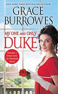 My One and Only Duke: Includes a bonus novella