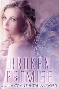 Broken Promise (Between Worlds #2)