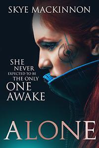 Alone: A sci-fi reverse harem