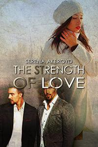 The Strength of Love: Happily Ever Menage