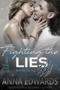 Fighting the Lies