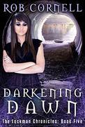 Darkening Dawn: An Urban Fantasy Thriller