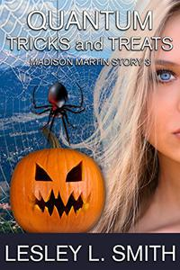 Quantum Tricks and Treats: Madison Martin Story 3