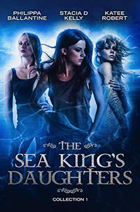 The Sea King's Daughters: Collection 1