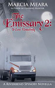 The Emissary 2: To Love Somebody