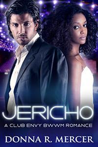 Jericho: A Club Envy BWWM Romance