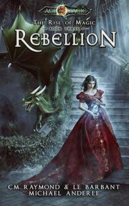 Rebellion: Age of Magic