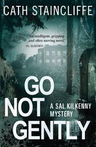 Go Not Gently: Sal Kilkenny #2