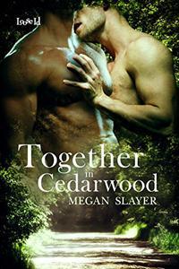 Together in Cedarwood