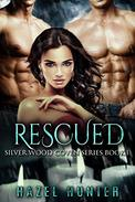 Rescued (Book One of the Silver Wood Coven Series): A Paranormal Romance Novel