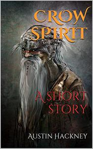 Crow Spirit: A Short Story