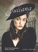Juliana: Volume 1: 1941-1944