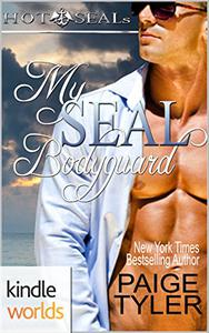 Hot SEALs: My SEAL Bodyguard