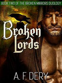 Broken Lords: Book Two of the Broken Mirrors Duology