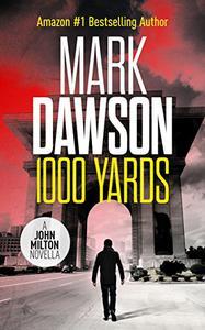 1000 Yards - A John Milton Short Story