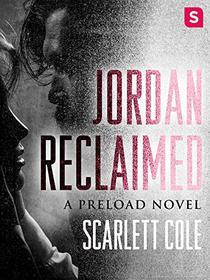 Jordan Reclaimed: A Preload Novel