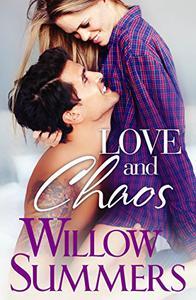 Love and Chaos: (Standalone Bad Boy Romance)