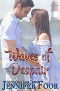 Waves of Despair: Oyster Cove Series