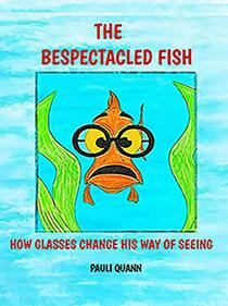 The Bespectacled Fish: How Glasses Change His Way of Seeing