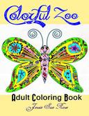 Colorful Zoo:Inspirational Adult Coloring Book (Stress-Relaxing Series)