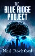 The Blue Ridge Project: A Dark Suspense Novel