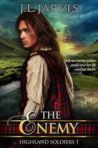 The Enemy: Highland Soldiers 1
