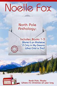 North Pole Anthology 1: Books 1-3