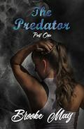 The Predator: Part One